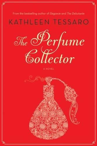 Книжная полка: The Perfume Collector (Кэтлин Тессаро)